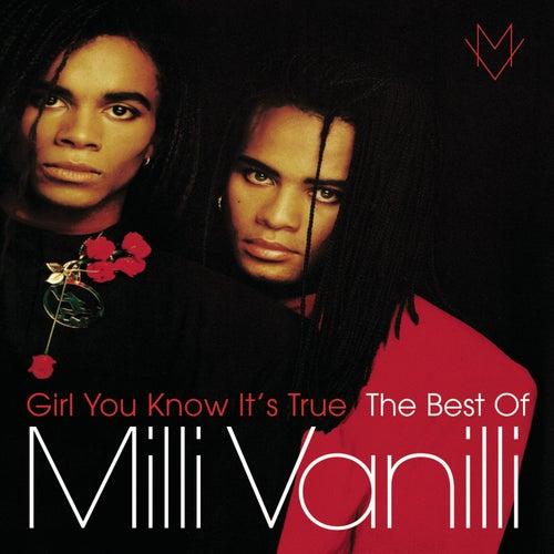 Girl You Know It's True - The Best Of Milli Vanilli von Milli Vanilli