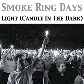 Light (Candle in the Dark) by Smoke Ring Days