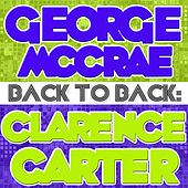 Back To Back: George McCrae & Clarence Carter by Various Artists