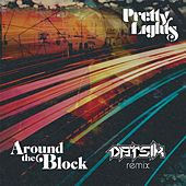Around the Block (Datsik Remix) [feat. Talib Kweli] de Pretty Lights
