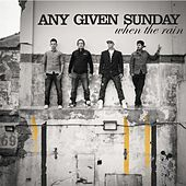 When the Rain by Any Given Sunday