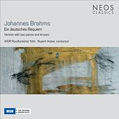 Brahms: Ein deutsches Requiem by Simone Nold