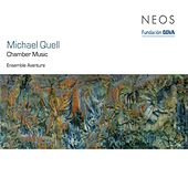 Quell: Chamber Music by Various Artists
