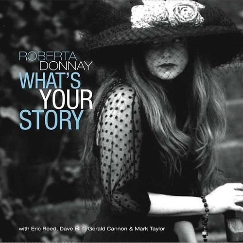What's Your Story by roberta donnay
