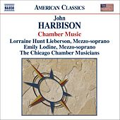 HARBISON: Chamber Music by Various Artists