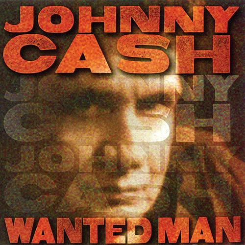 Wanted Man by Johnny Cash