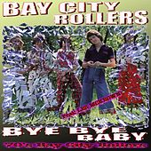 Bay City Rollers Bye Bye Baby de Bay City Rollers