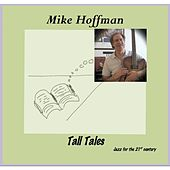 Tall Tales by Mike Hoffman