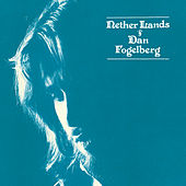 Nether Lands by Dan Fogelberg