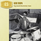 Big Band Drummer Man de Gene Krupa