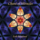 Chant of Miracles by Erik Berglund