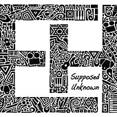 Supposed Unknown by Eric Himan