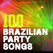 100 Brazilian Party Songs by Various Artists
