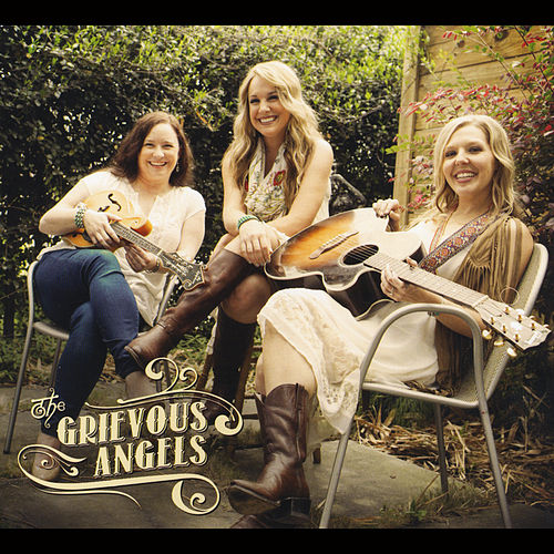 The Grievous Angels by Grievous Angels