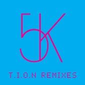 T.I.O.N. (Remixes) by Sander Kleinenberg