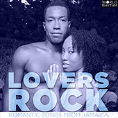 Lovers Rock: Romantic Songs from Jamaica de Various Artists