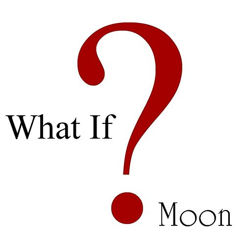 What If? by Moon