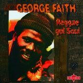 Reggae Got Soul von George Faith