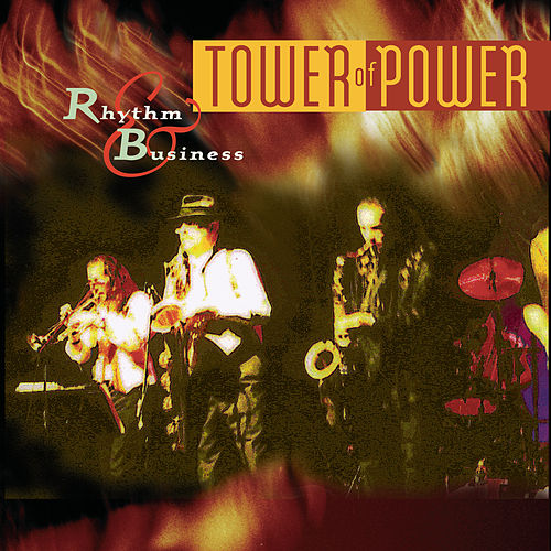 Rhythm & Business by Tower of Power