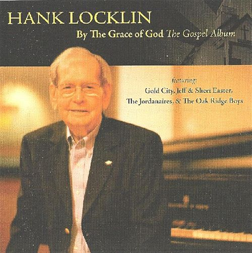 By The Grace Of God - The Gospel Album by Hank Locklin