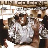 Luni Coleone Presents�Anger Management by Luni Coleone