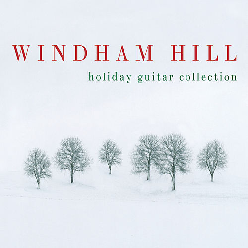 Windham Hill Holiday Guitar Collection by Various Artists