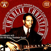 Charlie Christian, The First Master Of The Electric Guitar - Cd A de Charlie Christian