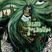 Dead Meadow by Dead Meadow