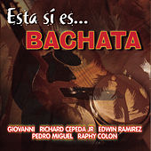 Esta Si Es... Bachata by Various Artists