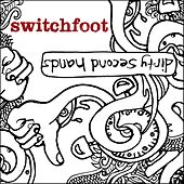 Dirty Second Hands by Switchfoot