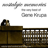 Nostalgic Memories-The Very Best Of Gene Krupa-Vol. 126 de Gene Krupa