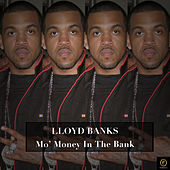 Lloyd Banks, Mo' Money in the Bank by Various Artists