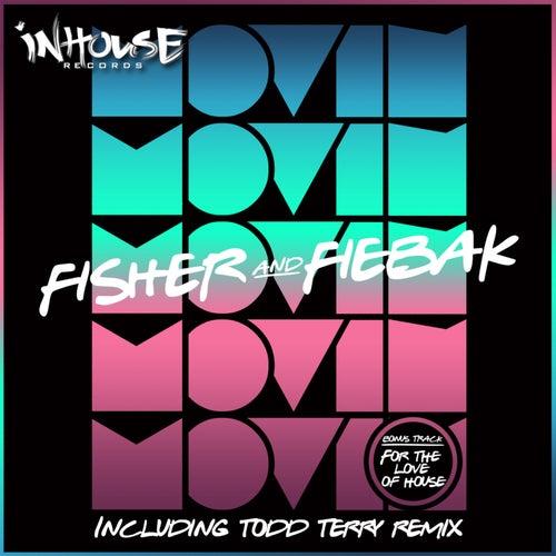Fisher & Fiebak 'Movin' EP von Fisher