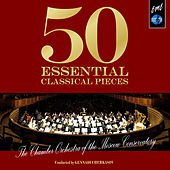 50 Essential Classical Pieces by the Chamber Orchestra of the Moscow Conservatory von Various Artists