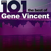 101 - The Best of Gene Vincent de Gene Vincent