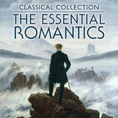 Classical Collection: The Essential Romantics de Various Artists