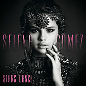 Stars Dance (Bonus Track Version) by Selena Gomez