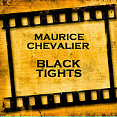 Black Tights de Maurice Chevalier