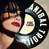Pure Tango by Anibal Troilo