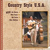 Country Style U.S.A. with Jim Reeves, Webb Pierce, Red Sovine, Moon Mullican by Various Artists