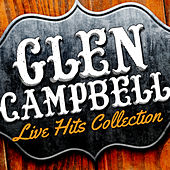 Live Hits Collection de Glen Campbell
