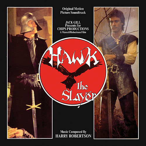 Hawk the Slayer (Original Motion Picture Soundtrack) by Various Artists