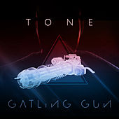 Gatling Gun von TONE (Rap)