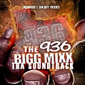936 Big Mixx Soundtrack (Screwed & Chopped) de Various Artists