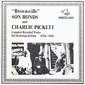 Complete Recorded Works in Chronological Order de Brownsville Son Bonds/Pickett
