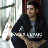 Somos familia (La canción de la novela) de Alex Ubago