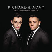 The Impossible Dream von Richard & Adam