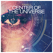Center of the Universe by Axwell