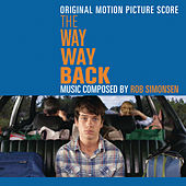 The Way Way Back (Original Motion Picture Score) by Rob Simonsen