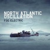 Fog Electric by North Atlantic Oscillation